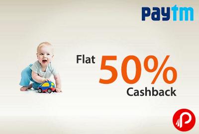Flat 50% Cashback on Toys - Paytm