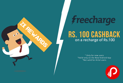 Get Rs.100 Cashback on Rs. 100 on Recharge - Freecharge