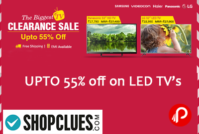 UPTO 55% off on LED TV's | Biggest TV Clearance Sale - Shopclues