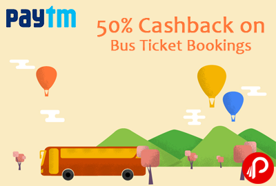 Get 50% Cashback on Bus Ticket Bookings - Paytm