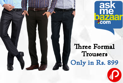 Grab Three Formal Trousers 59% off Only in Rs. 899 - AskMeBazaar