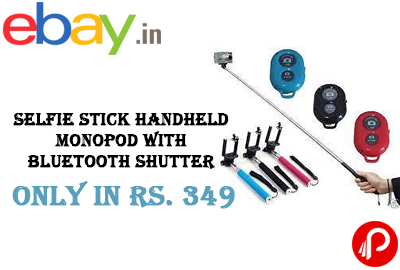 Selfie Stick Handheld Monopod with Bluetooth Shutter Only in Rs. 349 - Ebay India
