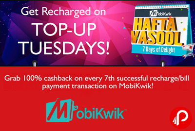 Grab 100% Cashback on every 7th transaction | TOP-UP Tuesdays - MobiKwik
