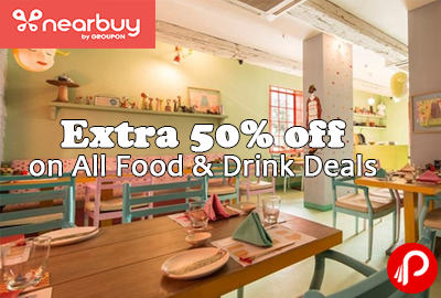 Extra 50% off on all Food & Drink Deals - Nearbuy