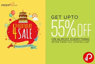 Get UPTO 55% off on Almost Everything | 4th Birthday Sale - Pepperfry