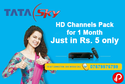 Just in Rs. 5 only, Get TATA SKY HD Channels Pack for 1 Month - Tata Sky