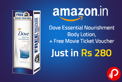 Dove Essential Nourishment Body Lotion + Free Movie Ticket Voucher Just in Rs 280 - Amazon
