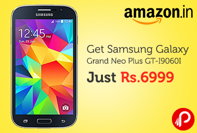 Get Samsung Galaxy Grand Neo Plus GT-I9060I Just Rs. 6999 | Lightning Deal - Amazon