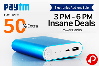 Get UPTO 50% Extra on Power Bank   Insane Deals   Electronic Add Ons Sale - Paytm