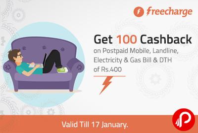 Get 100 Cashback on Postpaid Mobile, Landline, Electricity & Gas Bill & DTH of Rs.400 - FreeCharge