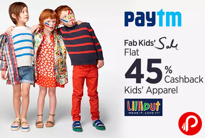 Get Flat 45% Cashback on Lilliput Kid's Apparel | Fab Fashion Sale - Paytm
