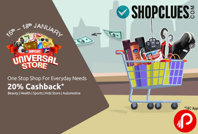 Get 20% CashBack on Beauty, Health, Sports, Kids Store, Automotive Products   Universal Store - Shopclues
