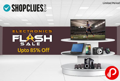 Get UPTO 85% off Electronic Flash Sale – Shopclues