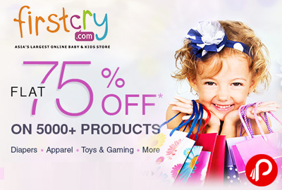Diapers, Apparel, Toys & Gaming Flat 75% off - Firstcry