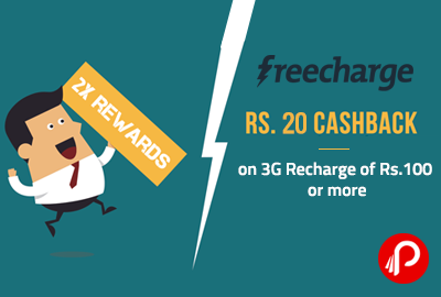 Rs.20 Cashback on 3G Recharge of Rs.100 or more - Freecharge