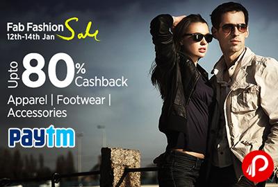 Get UPTO 80% Cashback on Apparel, Footwear & Accessories | Fab Fashion Sale - Paytm
