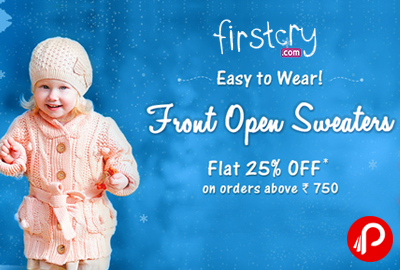 Get Flat 25% off on Front Open Sweaters | Easy To Wear - Firstcry