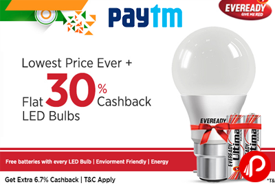 LED Bulbs Flat 30% Cashback Lowest Price Ever - Paytm