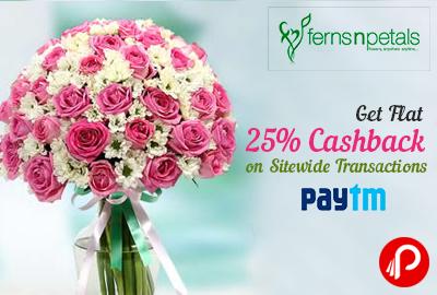Get Flat 25% Cashback on Sitewide Transactions - Fern N Petals