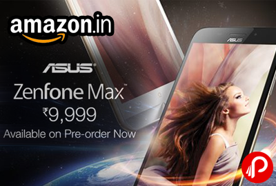 Get Asus Zenfone Max ZC550KL Just in 9999 | Pre Order - Amazon