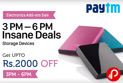 Get UPTO Rs. 2000 off Insane Deals on Storage Devices Electronic Add Ons Sale   3PM - 6PM - Paytm