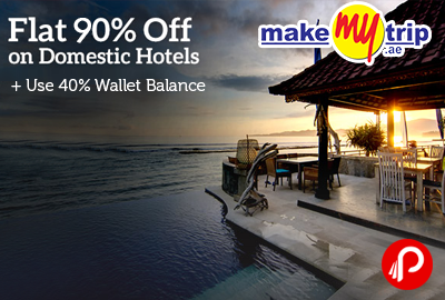 Get 90% off on Domestic Hotels Bookings + Use 40% Wallet Balance - MakeMyTrip