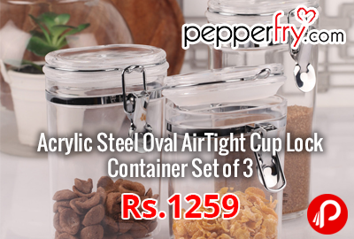 Acrylic Steel Oval AirTight Cup Lock Container Set of 3 Rs. 1259 - Pepperfry