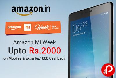 Amazon Mi Week Upto Rs.2000 on Mobiles & Extra Rs.1000 Cashback - Amazon