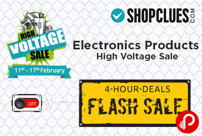 Electronics Products High Voltage Sale | 4 Hour Sale Flash Sale - Shopclues