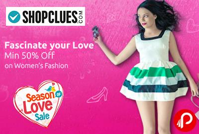 Women's Fashion Minimum 50% off | Season Love Sale | Valentine Day Gifts - Shopclues