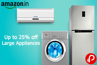 Large Appliances UPTO 25% off | Best Deals on Large Appliances - Amazon