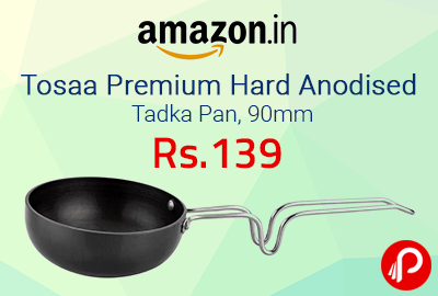 Tosaa Premium Hard Anodised Tadka Pan, 90mm at Rs. 139 | Lightning Deal - Amazon