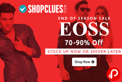 End Of Season Sale 70% - 90% off | Stock Up Now or Never - Shopclues