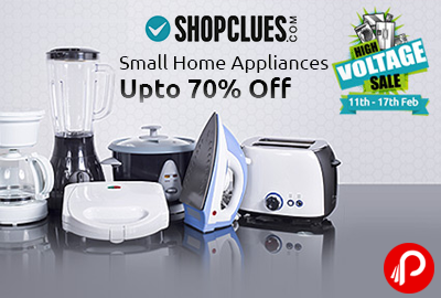 Small Home Appliances Upto 70% off | High Voltage Sale - Shopclues