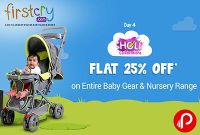 Flat 25% OFF on Entire Baby Gear & Nursery Range - Firstcry