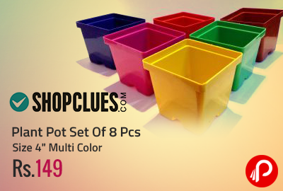 "Plant Pot Set Of 8 Pcs Size 4"" Multi Color at Rs.149 - Shopclues"