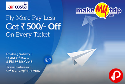 Get Rs.500 OFF on Air Costa Flight Bookings | Fly More Pay Less - MakeMyTrip