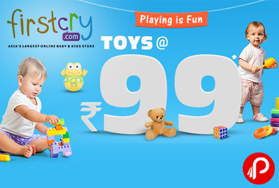 Toys @ Rs.99 Playing is Fun - Firstcry