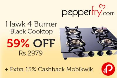 Hawk 4 Burner Black Cooktop 59% off at Rs.2979 + Extra 15% Cashback Mobikwik - Pepperfry