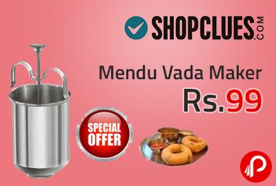 Mendu Vada Maker at Rs.99 - Shopclues
