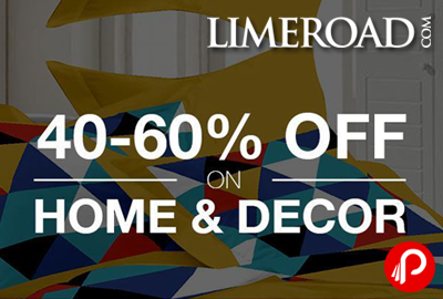 Home Furnishing Exclusive Offer Upto 40% - 60% off - LimeRoad