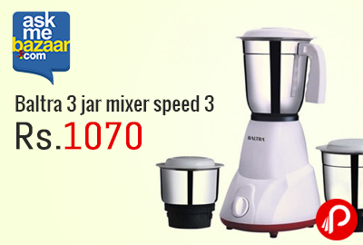 Baltra 3 jar mixer speed 3 at Rs.1070 - AskMeBazaar