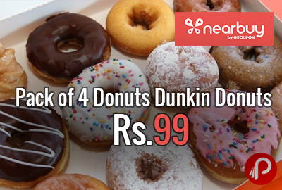 Pack of 4 Donuts at Rs.99 Dunkin Donuts - Nearbuy