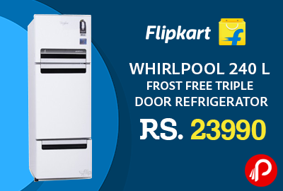 Whirlpool 240 L Frost Free Triple Door Refrigerator Just in Rs.23990 - Flipkart