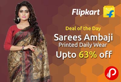 Sarees Ambaji Printed Daily Wear Upto 63% off - Flipkart