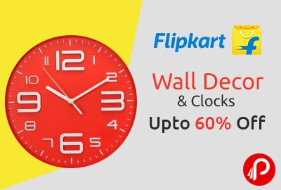 Wall Decor and Clocks Upto 60% off - Flipkart