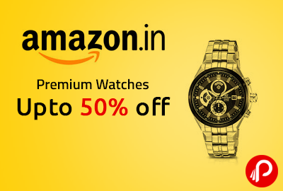 Premium Watches Upto 50% off - Amazon