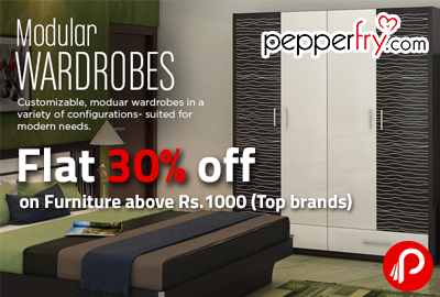 Flat 30% off on Furniture above Rs.1000 (Top brands) - Pepperfry