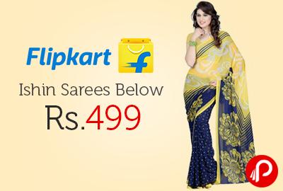 Ishin Sarees Below Rs.499 - Flipkart