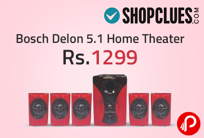 Bosch Delon 5.1 Home Theater at Rs.1299 - Shopclues